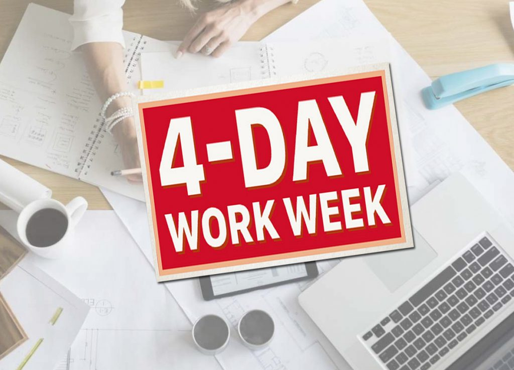 4-DAY WORK WEEK